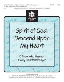 Spirit of God, Descend Upon My Heart