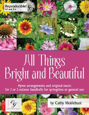 All Things Bright and Beautiful (2 - 3 Oct Collection)