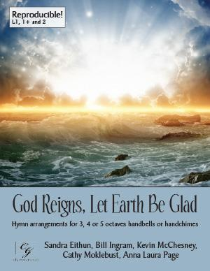 God Reigns, Let Earth Be Glad (3, 4 or 5 octaves)