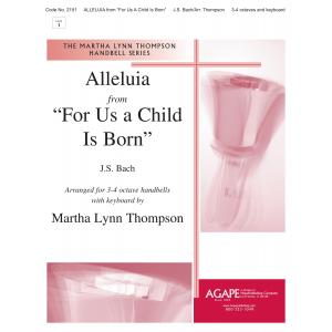 "ALLELUIA from ""For Us A Child Is Born"""