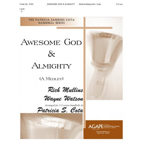 AWESOME GOD & ALMIGHTY (A Medley)