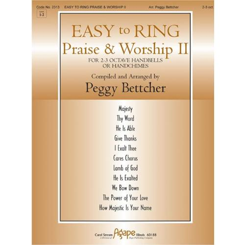 EASY TO RING PRAISE & WORSHIP II (2 -3 Octaves)