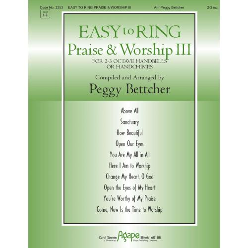 EASY TO RING PRAISE & WORSHIP III (2 -3 Octaves)